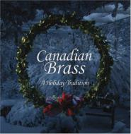 Canadian Brass: A Holiday Tradition