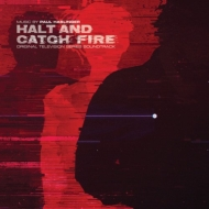 Halt & Catch Fire (original Soundtrack)