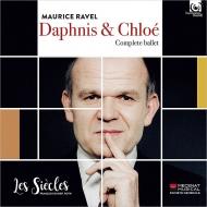 『ダフニスとクロエ』全曲 フランソワ=グザヴィエ・ロト&レ・シエクル