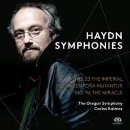 交響曲第96番『奇跡』、第64番『時の移ろい』、第53番『帝国』 カルロス・カルマー&オレゴン交響楽団