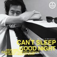 Can' t Sleep / Good Night【2017 RECORD STORE DAY 限定盤】 (アナログ7インチレコード)