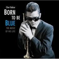 Born To Be Blue (180グラム重量盤レコード/Jazz Wax)