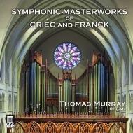 フランク:交響曲、グリーグ:ホルベルク組曲(オルガン版) トーマス・マレイ