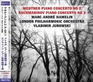 ラフマニノフ:ピアノ協奏曲第3番、メトネル:ピアノ協奏曲第2番 マルカンドレ・アムラン、ヴラディーミル・ユロフスキー&ロンドン・フィル(日本語解説付)