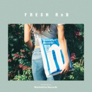 Fresh Rnb-good Vibes & Neo Soul Collection (Presented By Manh: Attan Records)