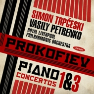 ピアノ協奏曲第3番、第1番、ヘブライの主題による序曲 シモン・トルプチェスキ、ワシリー・ペトレンコ&ロイヤル・リヴァプール・フィル