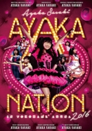 AYAKA-NATION 2016 in 横浜アリーナ LIVE DVD