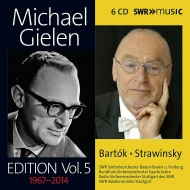 ミヒャエル・ギーレン・エディション第5集〜バルトーク、ストラヴィンスキー作品集(6CD)