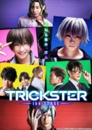 Trickster-The Stage-