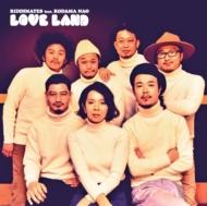 LOVE LAND e.p.【2017 RECORD STORE DAY 限定盤】