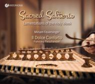 Sacred Salterio-lamentations Of Holy Week: Feuersinger(S)Fleischanderl / Il Dolce Conforto