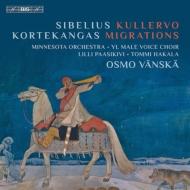 Kullervo Symphony: Vanska / Minnesota O Yl +finlandia, Kortekangas: Migrations