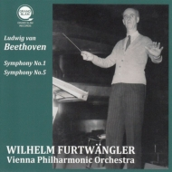 交響曲第5番『運命』、第1番 ヴィルヘルム・フルトヴェングラー&ウィーン・フィル(1954、1952)(平林直哉復刻)
