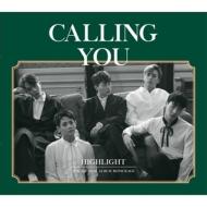 1st Mini Album Repackage Album: CALLING YOU
