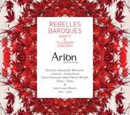 Rebelles Baroques-quantz & Telamann: Concertos: Guimond(Fl)Blouin(Va)Arion Baroque O