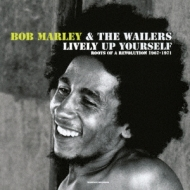 Lively Up Yourself : Roots Of A Revolution 1967-1971