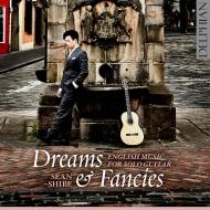 『夢と幻想〜独奏ギターのためのイギリス音楽』 ショーン・シャイベ