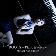 ROOTS〜Piano & Voice〜【初回生産限定盤】(+DVD)