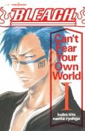 Bleach Can't Fear Your Own World 1 Jump J Books