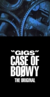 """GIGS"" CASE OF BOφWY -THE ORIGINAL-【完全限定盤スペシャルボックス】 (4CD+Tシャツ+ステッカー)"