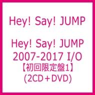 Hey! Say! JUMP 2007-2017 I/O 【初回限定盤1】(2CD+DVD)
