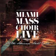 Live At The Adrienne Arsht Center