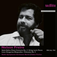 サン=サーンス:ピアノ協奏曲第2番(1986)、グリーグ、リスト:ピアノ作品集(1966) ネルソン・フレイレ、アダム・フィッシャー&ベルリン放送交響楽団