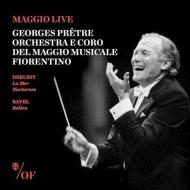ドビュッシー:『海』、夜想曲、ラヴェル:ボレロ ジョルジュ・プレートル&フィレンツェ五月祭管弦楽団(1992、2004)