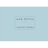 【サイン本】 TAKASHI HOMMA / NEW WAVES