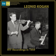 RTF Recordings in 1959 -R.Strauss, Shostakovich, Prokofiev, Ravel : Kogan(Vn)Mytnik(P)