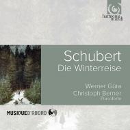 『冬の旅』 ヴェルナー・ギューラ、クリストフ・ベルナー(フォルテピアノ)