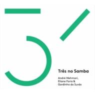 Tres No Samba