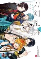 刀剣乱舞-ONLINE-アンソロジー 〜季ノ陣〜B's-LOG COMICS