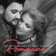 Netrebko & Eyvazov: Romanza