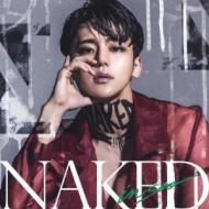 NAKED 【初回限定盤】 (CD+DVD)