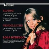 Brahms Violin Concerto, Mendelssohn Violin Concerto, etc : Lola Bobesco(Vn)Serebrier / RTBF Nouvel So, Doneux /