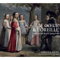 Giulia Nuti: Le Coeur & L'oreille-manuscript Bauyn