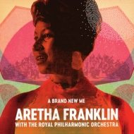 Brand New Me: Aretha Franklin: (With The Royal Philhamonic Orchestra)
