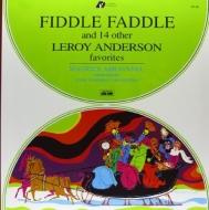 フィドル・ファドルとルロイ・アンダーソンの14つの曲集:モーリス・アブラヴァネル指揮&ユタ交響楽団 (180グラム重量盤レコード/Analogue Productions/*CL)