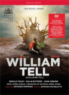 『ウィリアム・テル』全曲 ミキエレット演出、パッパーノ&コヴェント・ガーデン王立歌劇場、フィンリー、J.オズボーン、他(2015 ステレオ)(日本語字幕付)(2DVD)