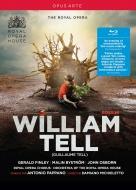 『ウィリアム・テル』全曲 ミキエレット演出、パッパーノ&コヴェント・ガーデン王立歌劇場、フィンリー、J.オズボーン、他(2015 ステレオ)(日本語字幕付)