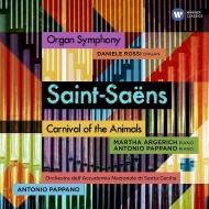 交響曲第3番『オルガン付き』、動物の謝肉祭 アントニオ・パッパーノ&聖チェチーリア国立音楽院管弦楽団、マルタ・アルゲリッチ、他