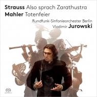 R.シュトラウス:ツァラトゥストラはかく語りき、マーラー:葬礼、交響的前奏曲 ヴラディーミル・ユロフスキー&ベルリン放送交響楽団