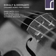 ドホナーニ:セレナード、コダーイ:セレナード、二重奏曲 サイモン・スミス、ポール・シルヴァーソーン、他