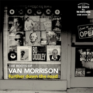 Roots Of Van Morrison: Further Down The Road (2CD)