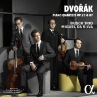ドヴォルザーク:ピアノ四重奏曲第1番、第2番 ミゲル・ダ・シルバ、ブッシュ三重奏団