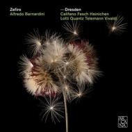 ドレスデン 1720〜バロック室内楽作品集 ゼフィーロ