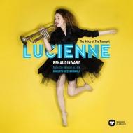 『ザ・ヴォイス・オブ・ザ・トランペット』 ルシエンヌ・ルノダン=ヴァリ、リッツィ=ブリニョーリ&リール国立管弦楽団