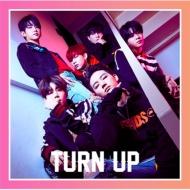 TURN UP 【初回生産限定盤B / JB&マーク ユニット盤】