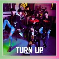 TURN UP 【初回生産限定盤D / ベンベン&ユギョム ユニット盤】